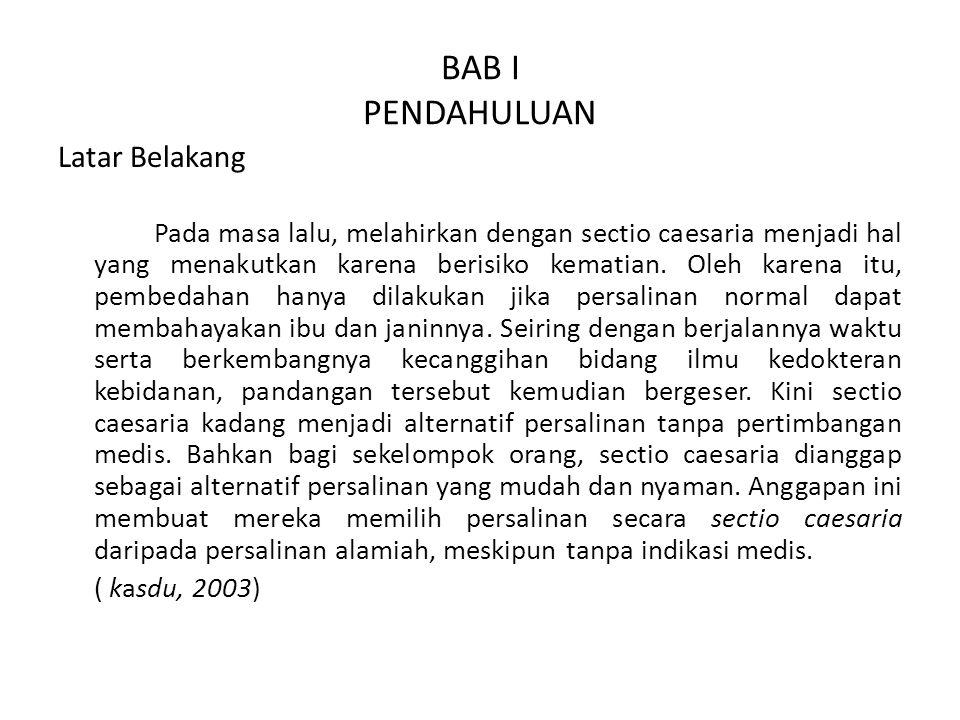 BAB I PENDAHULUAN Latar Belakang ( kasdu, 2003)