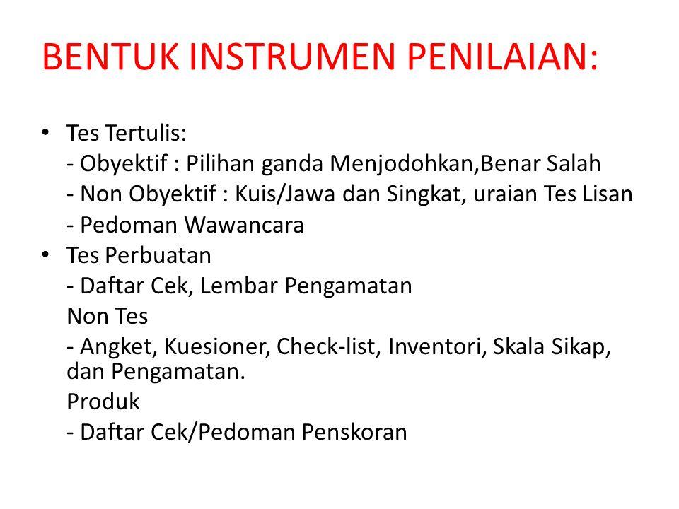 BENTUK INSTRUMEN PENILAIAN: