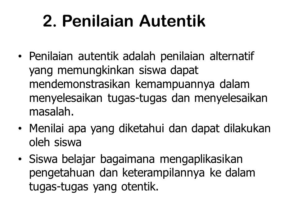 2. Penilaian Autentik