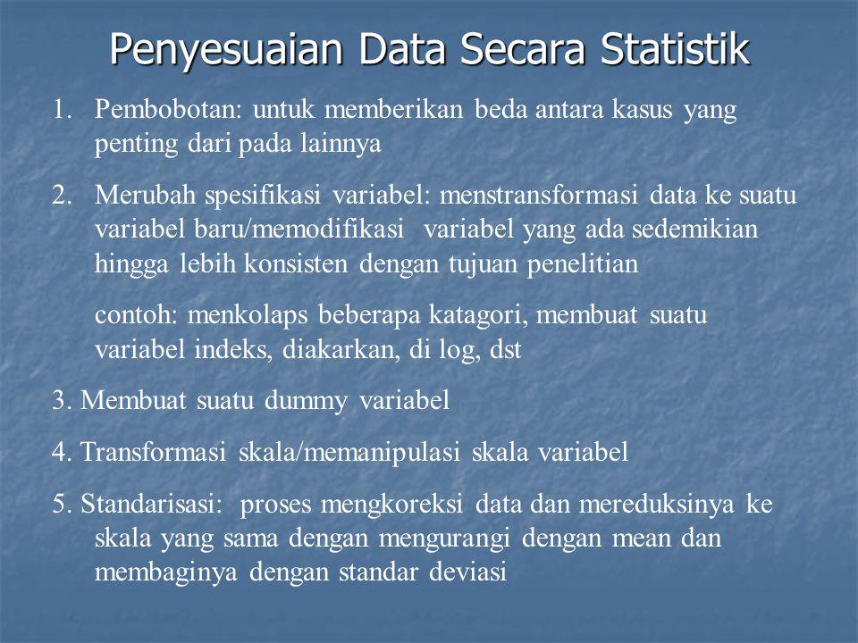 Penyesuaian Data Secara Statistik