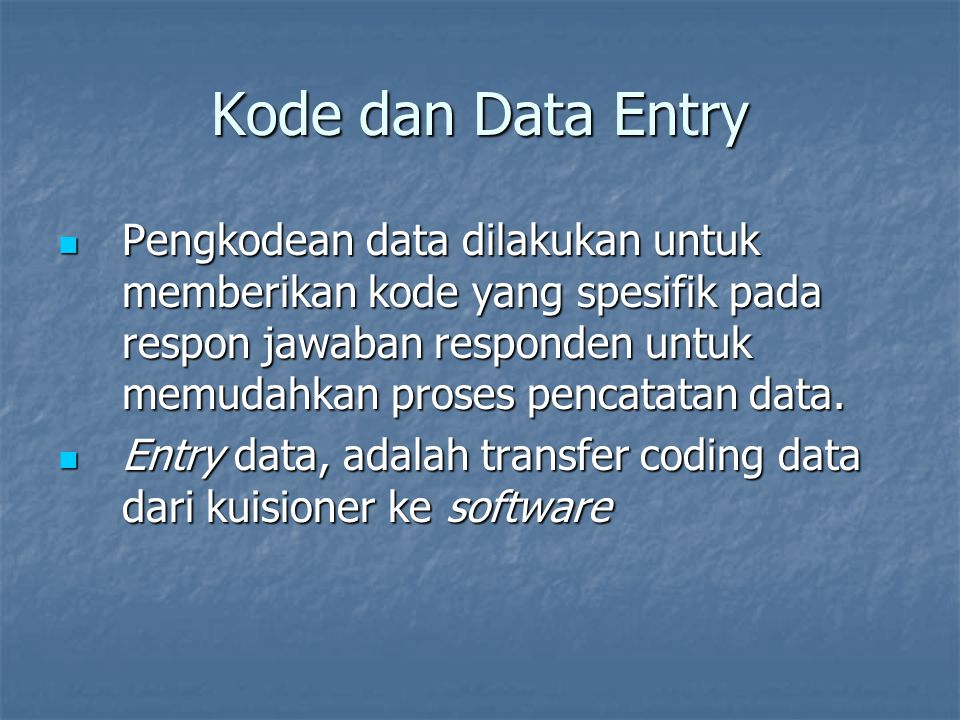 Kode dan Data Entry