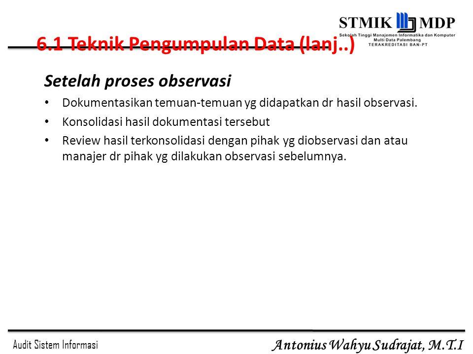 6.1 Teknik Pengumpulan Data (lanj..)