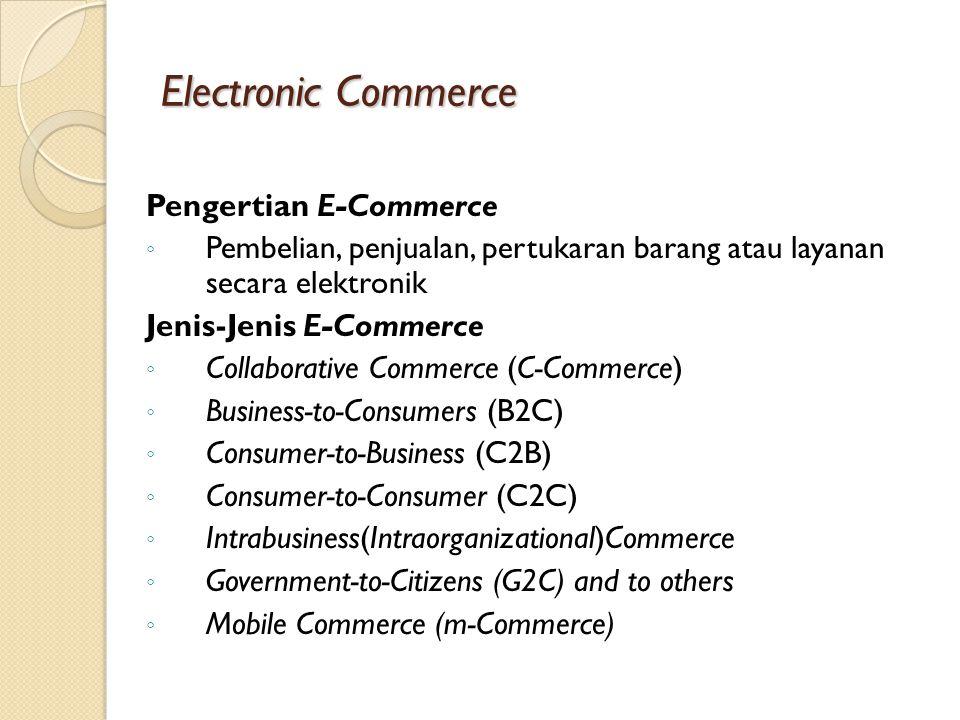 Electronic Commerce Pengertian E-Commerce