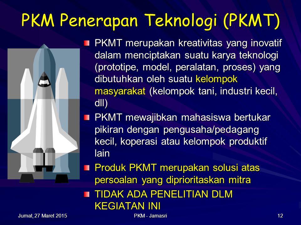 PKM Penerapan Teknologi (PKMT)