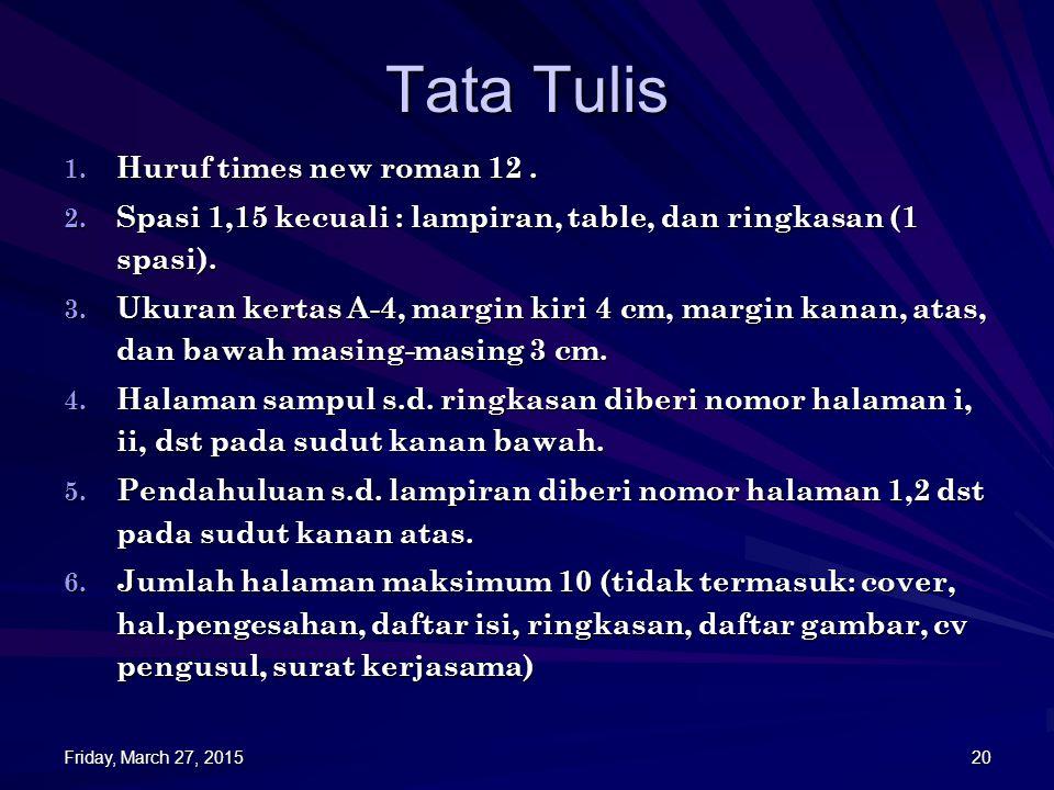 Tata Tulis Huruf times new roman 12 .