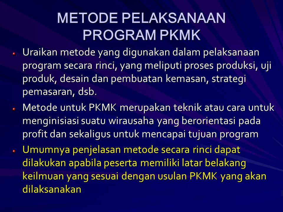 METODE PELAKSANAAN PROGRAM PKMK