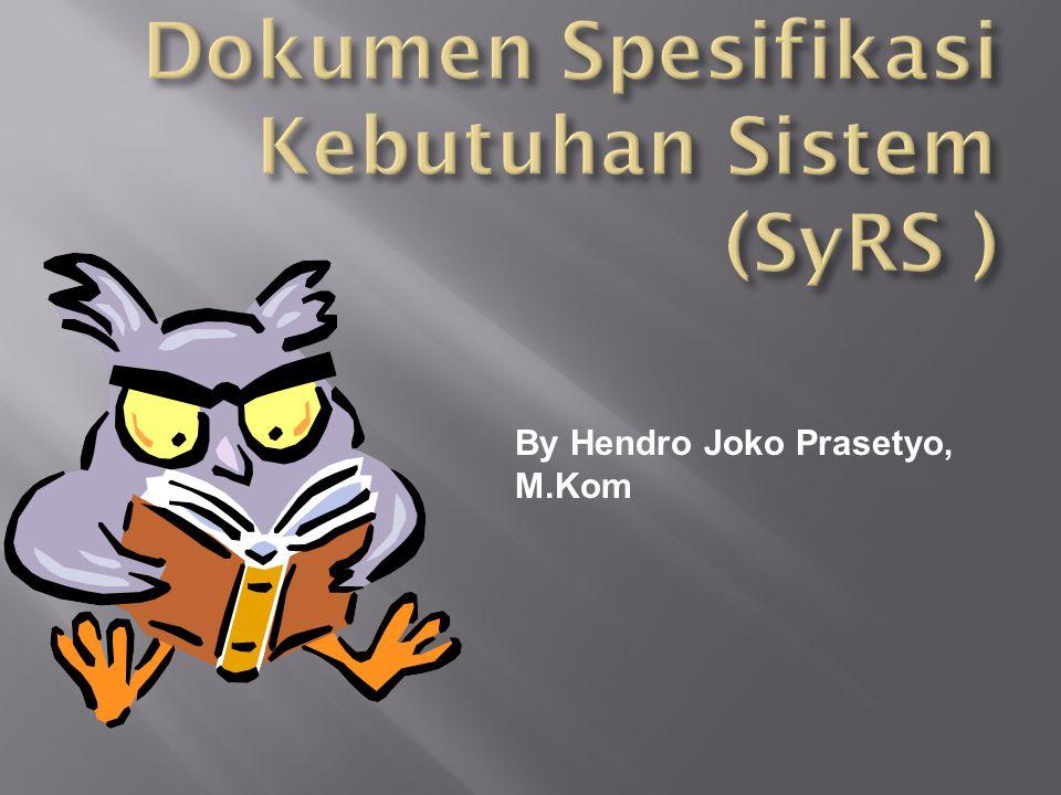 Dokumen Spesifikasi Kebutuhan Sistem (SyRS )