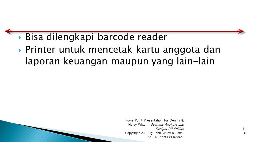 Bisa dilengkapi barcode reader
