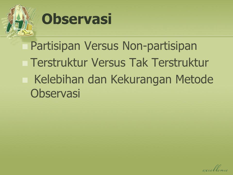 Observasi Partisipan Versus Non-partisipan