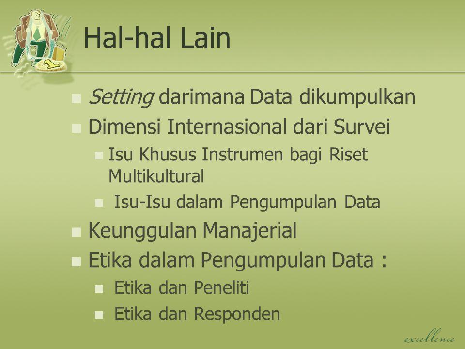 Hal-hal Lain Setting darimana Data dikumpulkan