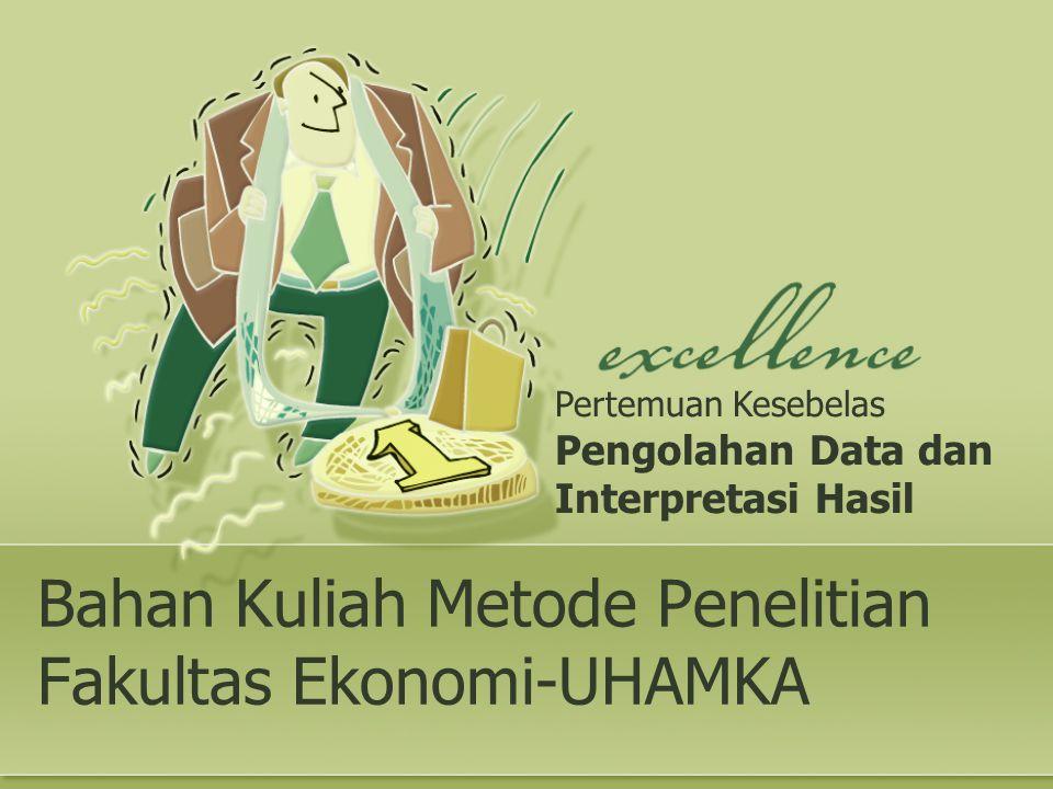 Bahan Kuliah Metode Penelitian Fakultas Ekonomi-UHAMKA