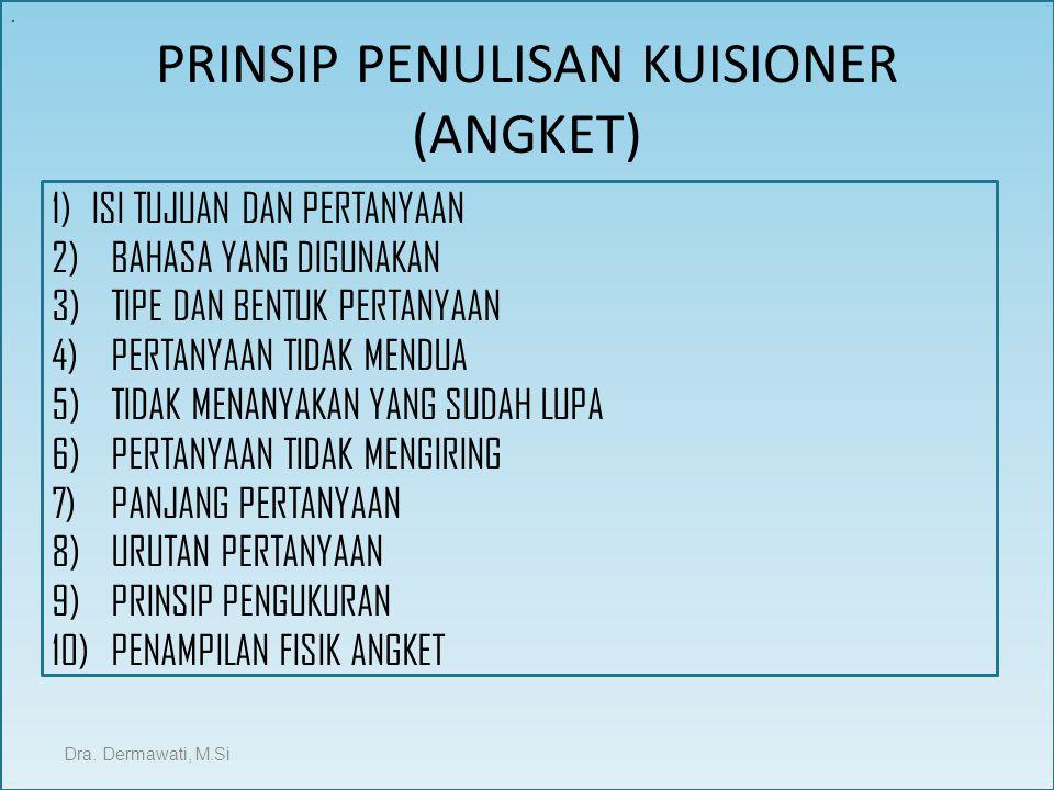 PRINSIP PENULISAN KUISIONER (ANGKET)