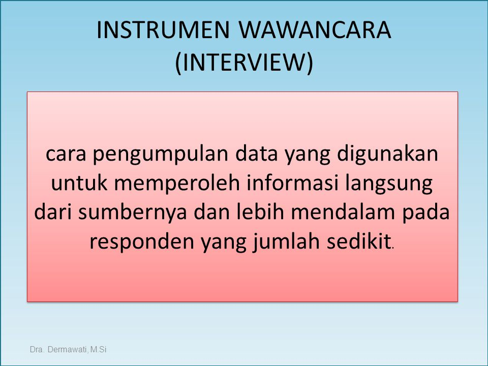 INSTRUMEN WAWANCARA (INTERVIEW)