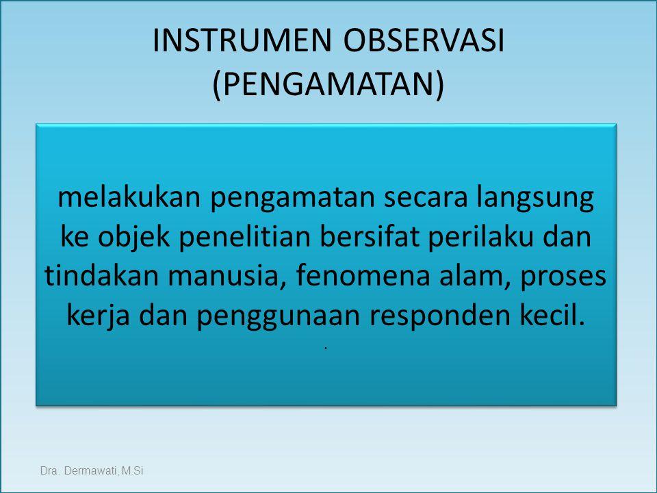 INSTRUMEN OBSERVASI (PENGAMATAN)