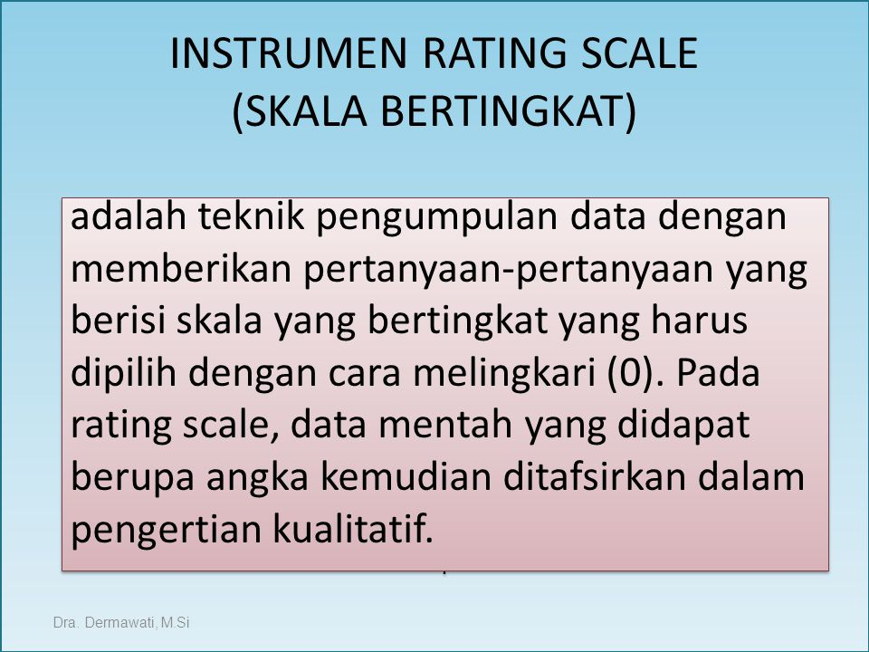 INSTRUMEN RATING SCALE (SKALA BERTINGKAT)