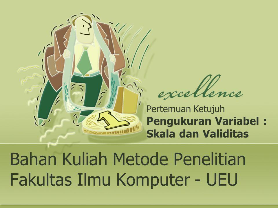 Bahan Kuliah Metode Penelitian Fakultas Ilmu Komputer - UEU