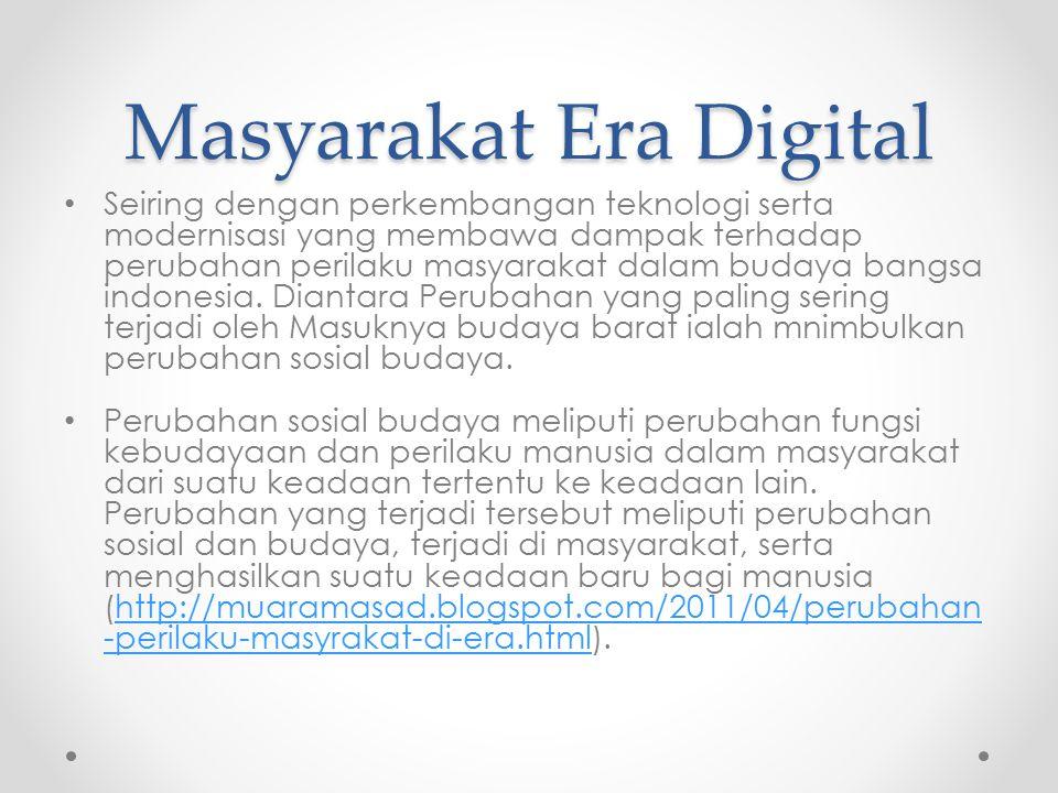 Masyarakat Era Digital