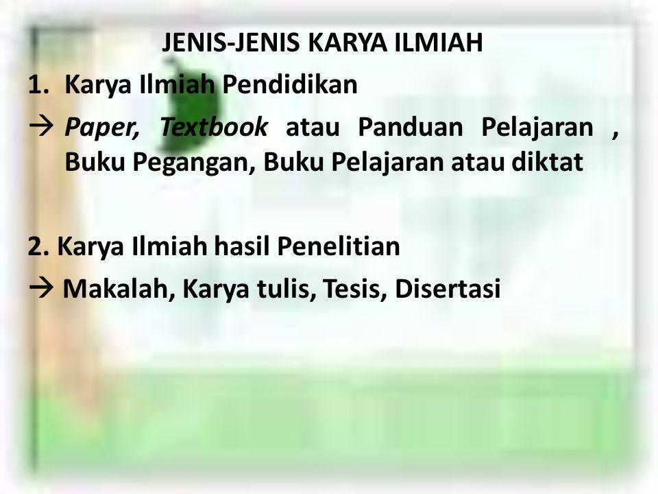 JENIS-JENIS KARYA ILMIAH