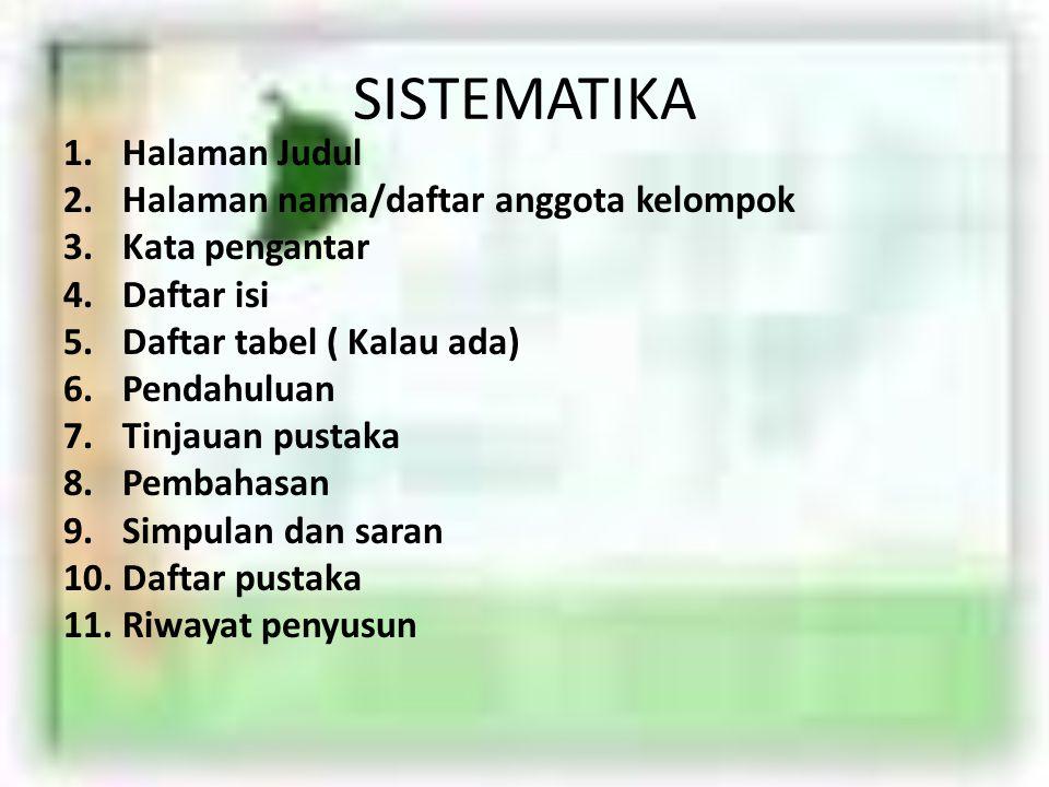 SISTEMATIKA Halaman Judul Halaman nama/daftar anggota kelompok