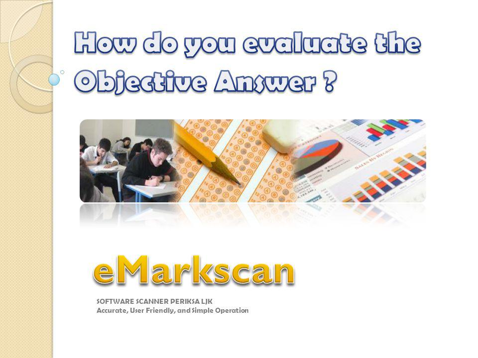 How do you evaluate the Objective Answer