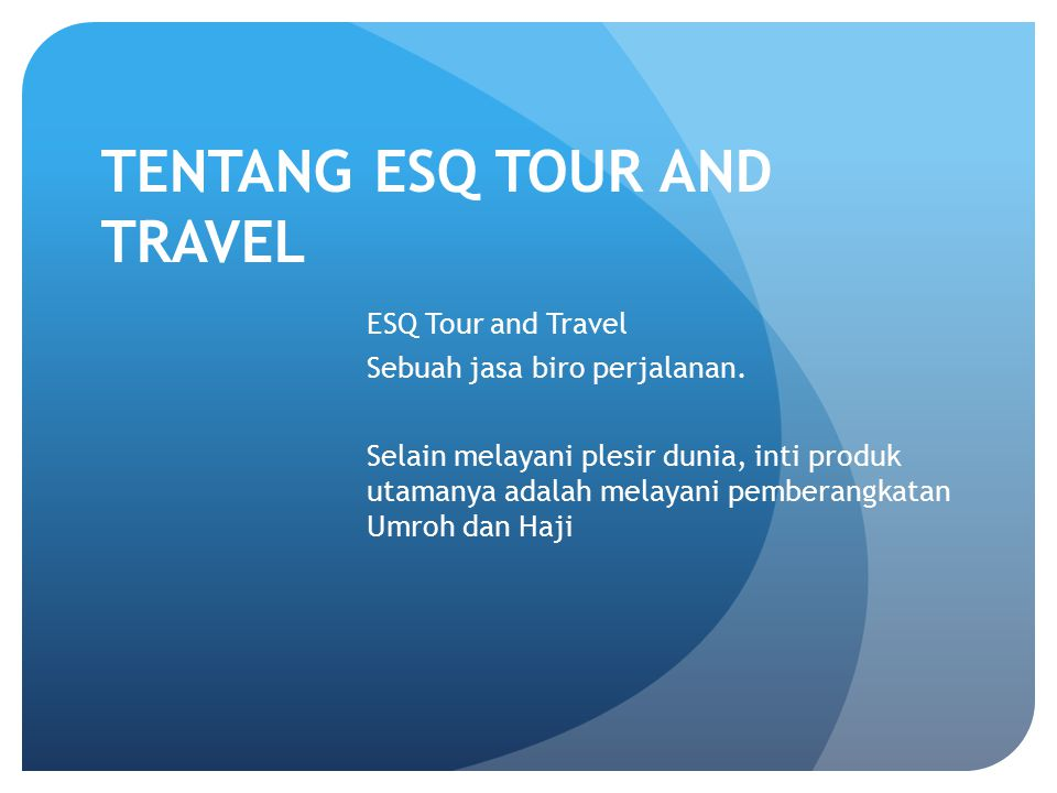 TENTANG ESQ TOUR AND TRAVEL
