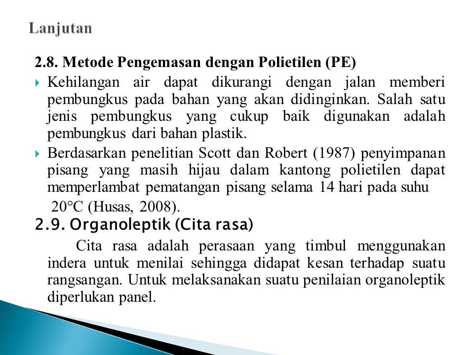 Lanjutan 2.8. Metode Pengemasan dengan Polietilen (PE)