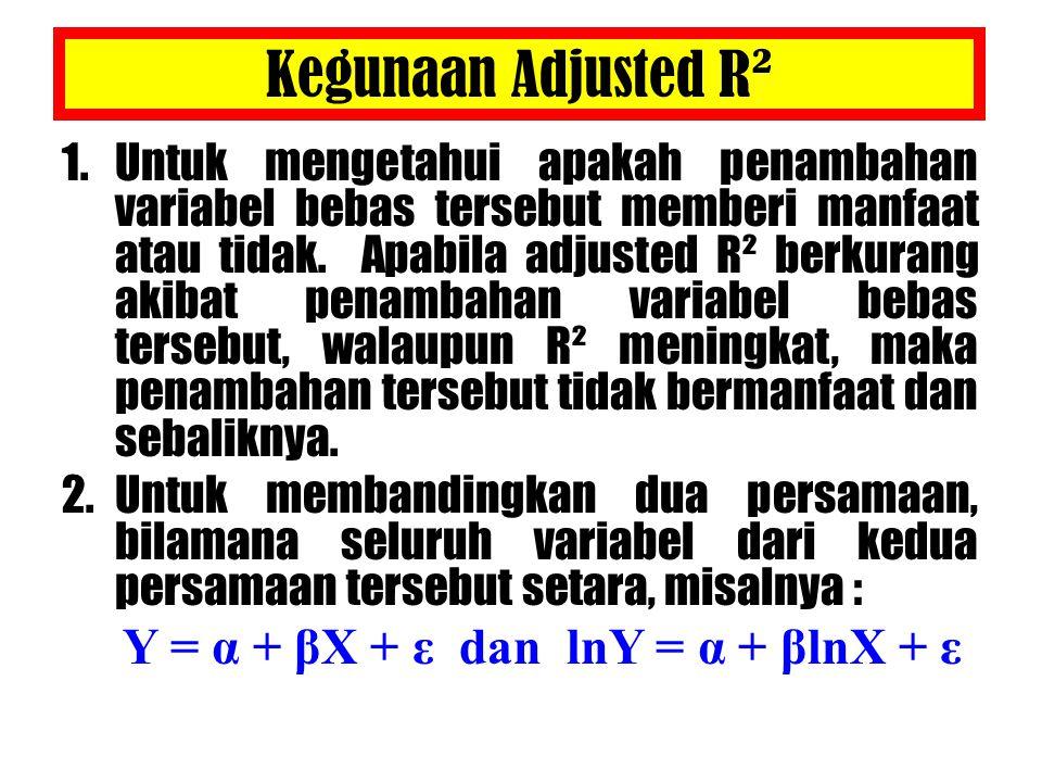 Kegunaan Adjusted R²