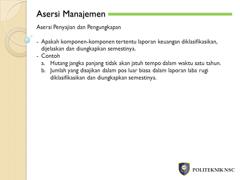 Asersi Manajemen Asersi Penyajian dan Pengungkapan