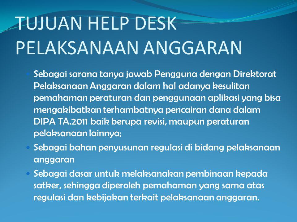 TUJUAN HELP DESK PELAKSANAAN ANGGARAN