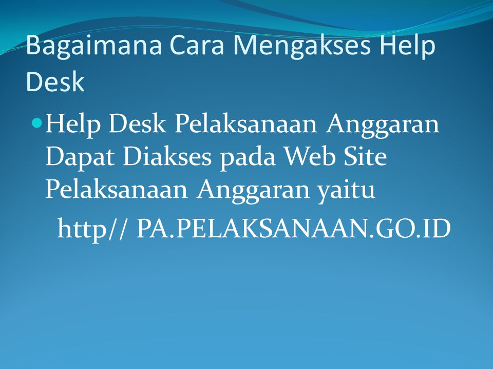 Bagaimana Cara Mengakses Help Desk