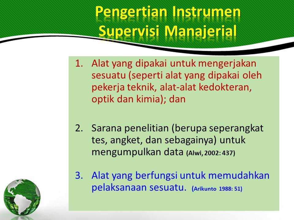 Pengertian Instrumen Supervisi Manajerial