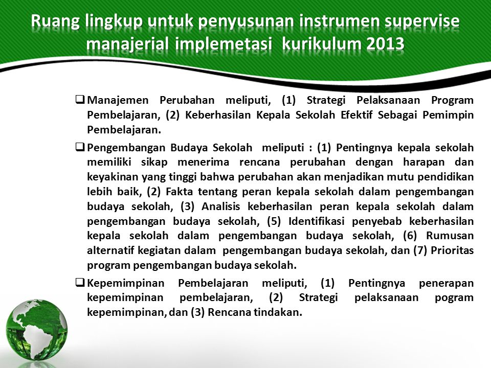 Ruang lingkup untuk penyusunan instrumen supervise manajerial implemetasi kurikulum 2013