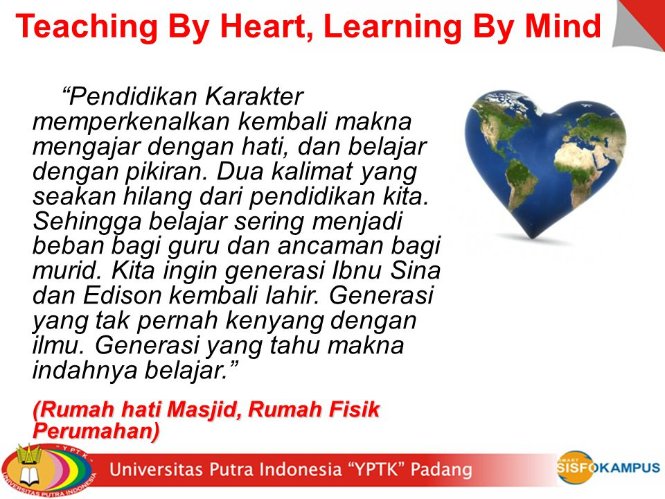Teaching By Heart, Learning By Mind