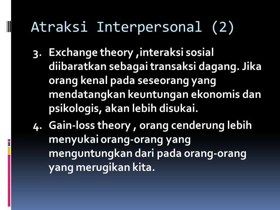 Atraksi Interpersonal (2)