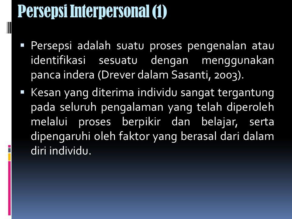 Persepsi Interpersonal (1)