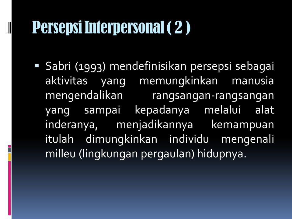 Persepsi Interpersonal ( 2 )