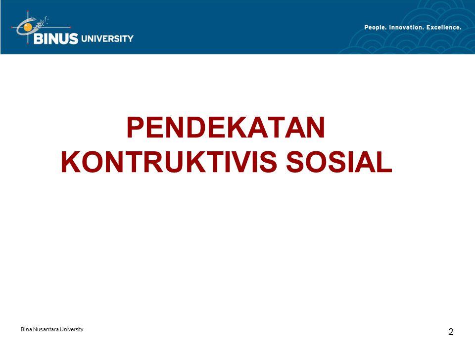 PENDEKATAN KONTRUKTIVIS SOSIAL