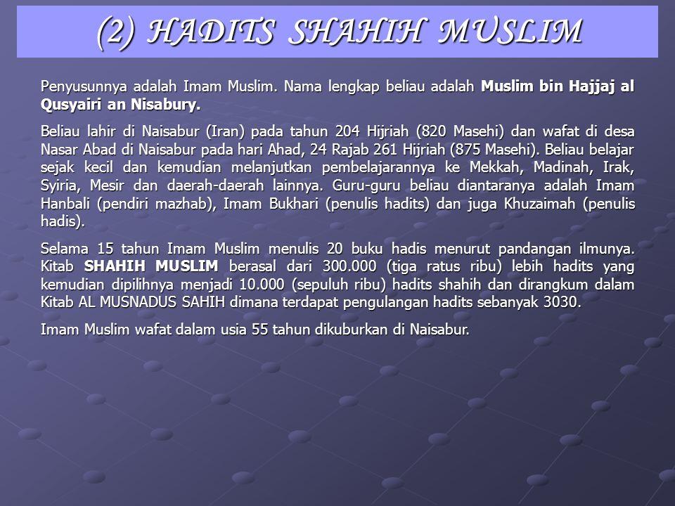 (2) HADITS SHAHIH MUSLIM
