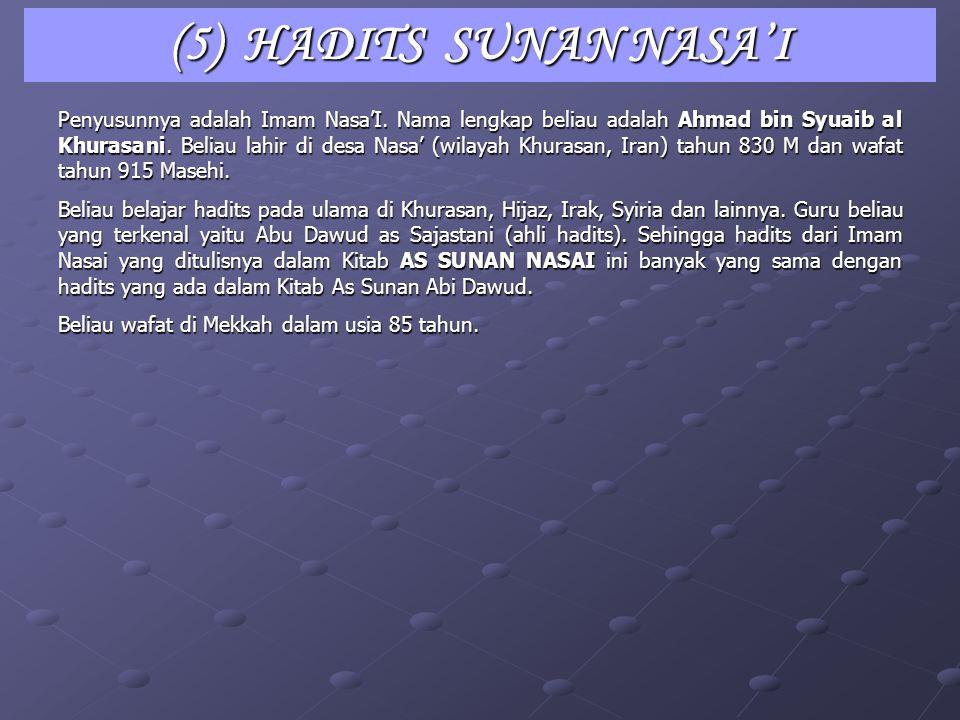 (5) HADITS SUNAN NASA'I