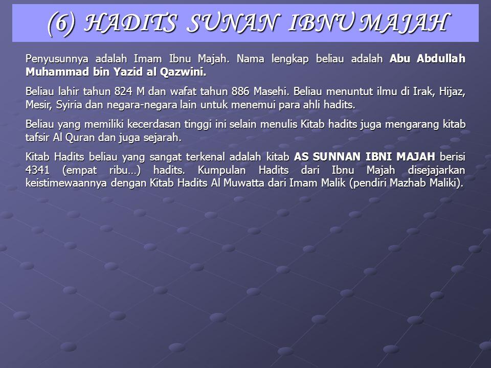 (6) HADITS SUNAN IBNU MAJAH