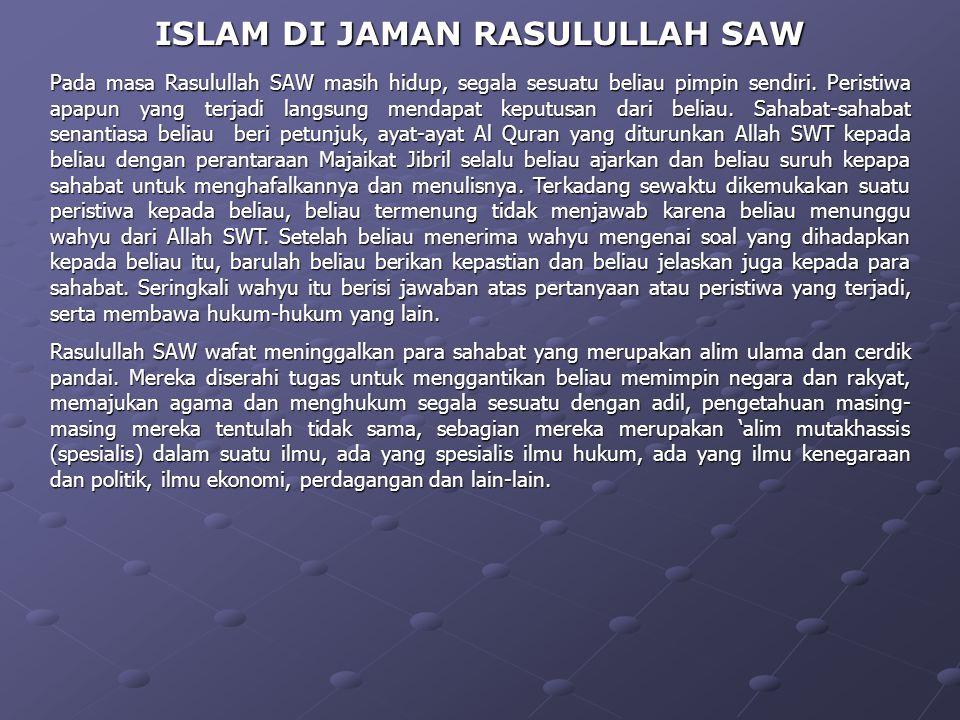 ISLAM DI JAMAN RASULULLAH SAW