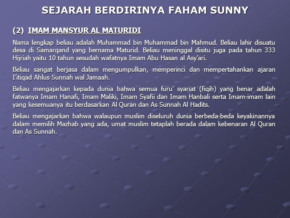 SEJARAH BERDIRINYA FAHAM SUNNY