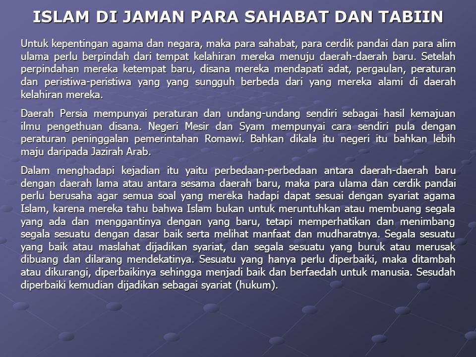 ISLAM DI JAMAN PARA SAHABAT DAN TABIIN
