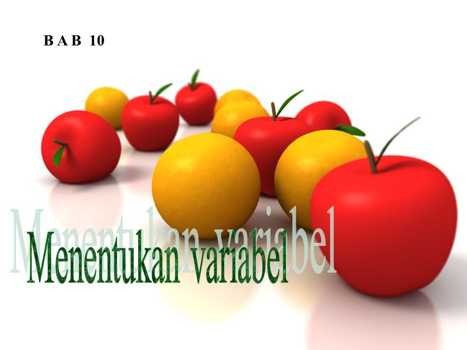 B A B 10 Menentukan variabel