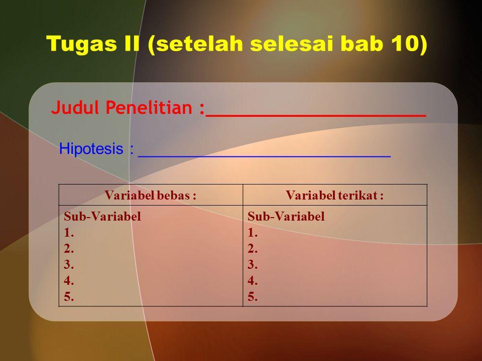 Tugas II (setelah selesai bab 10)