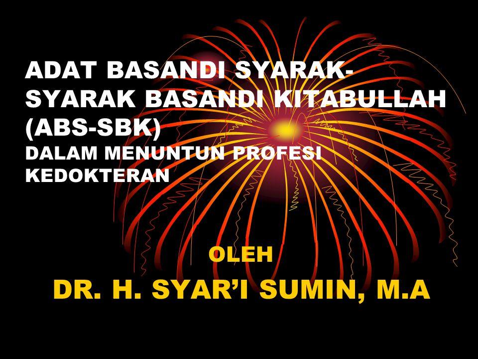 OLEH DR. H. SYAR'I SUMIN, M.A