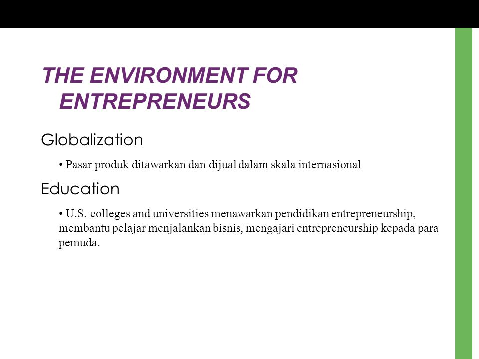 THE ENVIRONMENT FOR ENTREPRENEURS