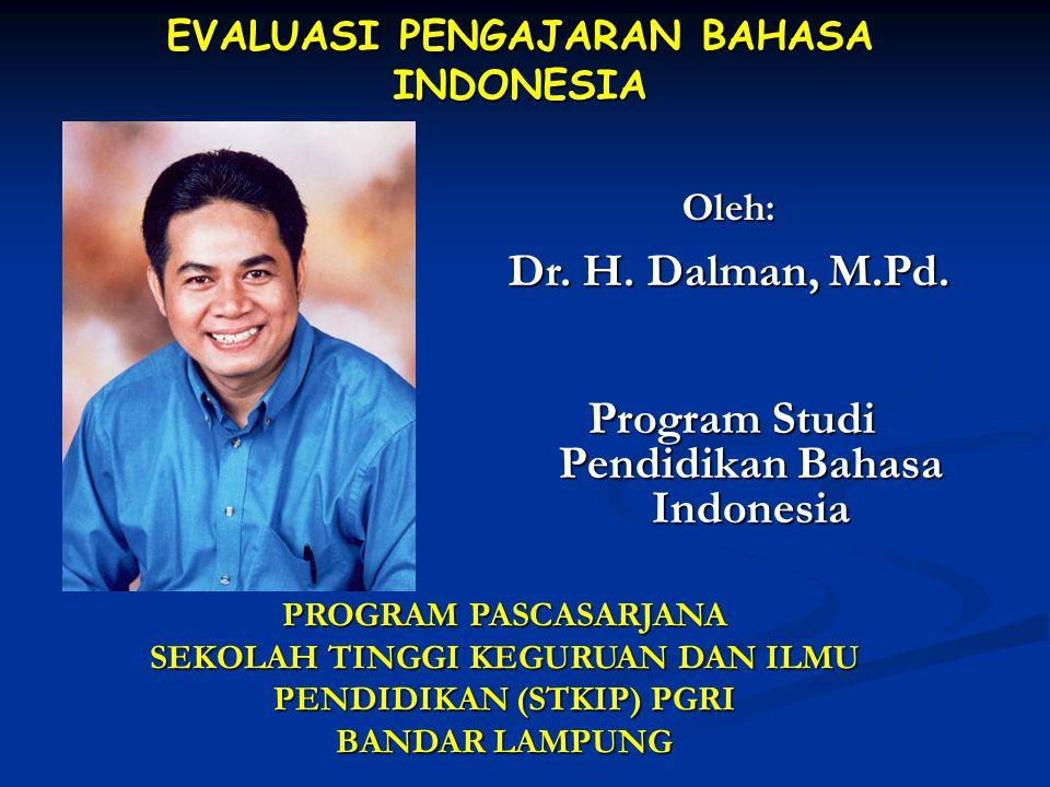 EVALUASI PENGAJARAN BAHASA INDONESIA