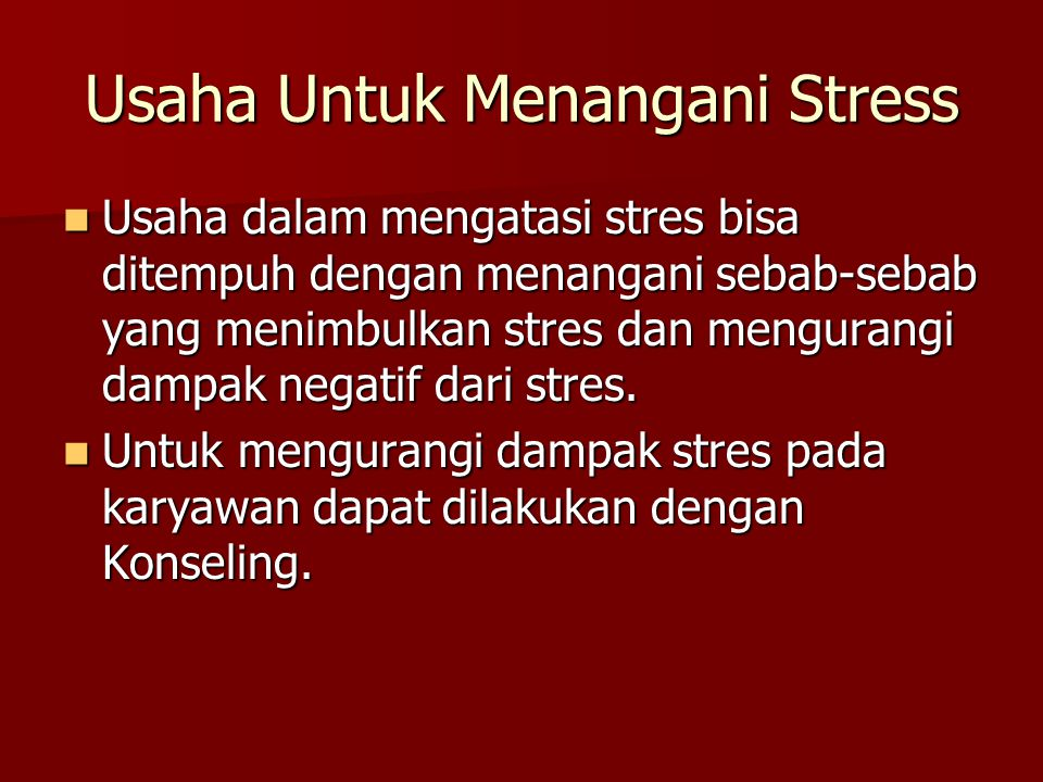 Usaha Untuk Menangani Stress