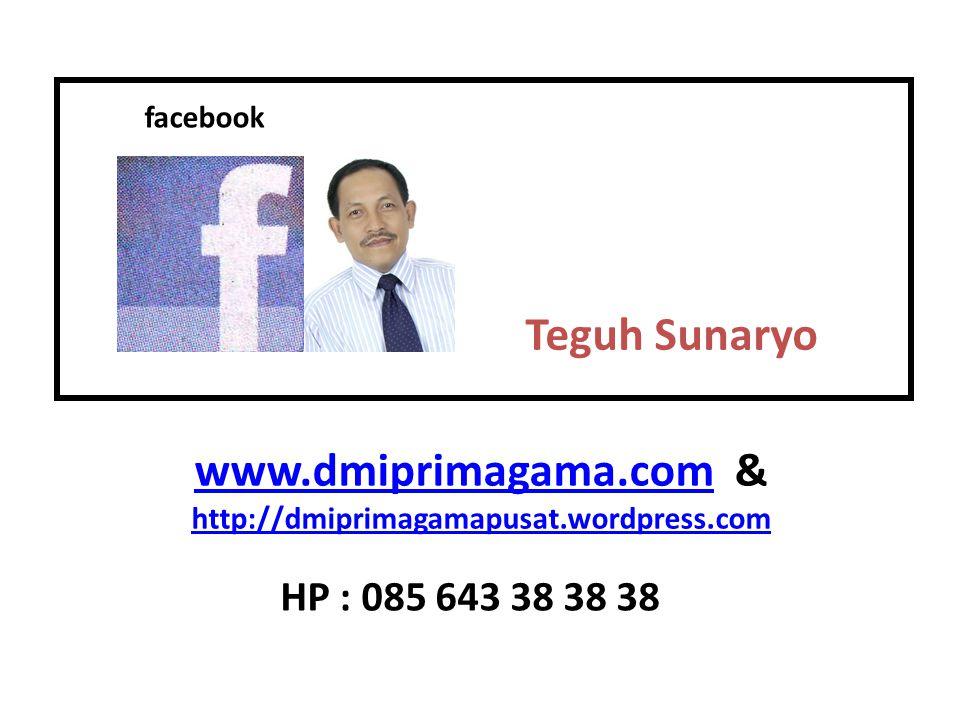 Teguh Sunaryo www.dmiprimagama.com &